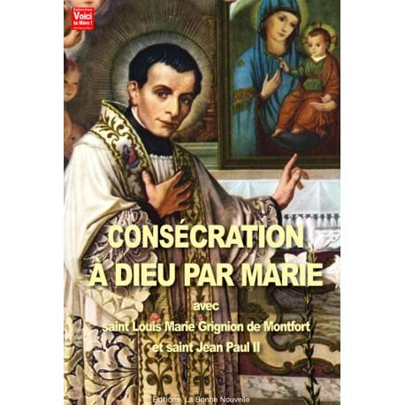 Consécration à Dieu par Marie