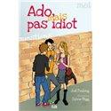 Ado mais pas idiots par Joël Pratlong