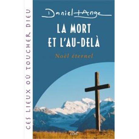 La mort et l'au-delà par le père Daniel-Ange