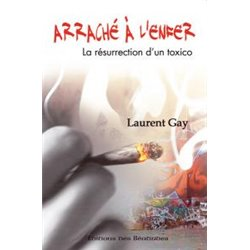 Arraché de l'enfer par Laurent Gay