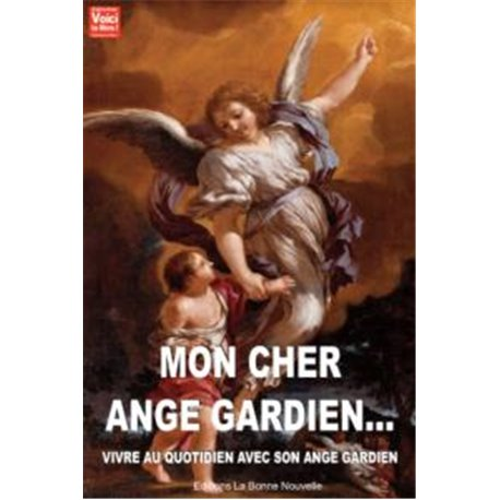 Mon cher Ange Gardien...