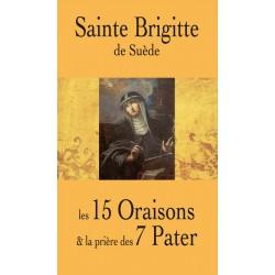 Les quinze oraisons de sainte Brigitte