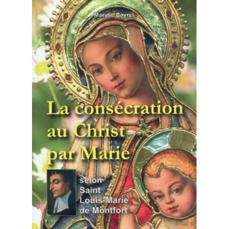 Consécration au Christ par Marie