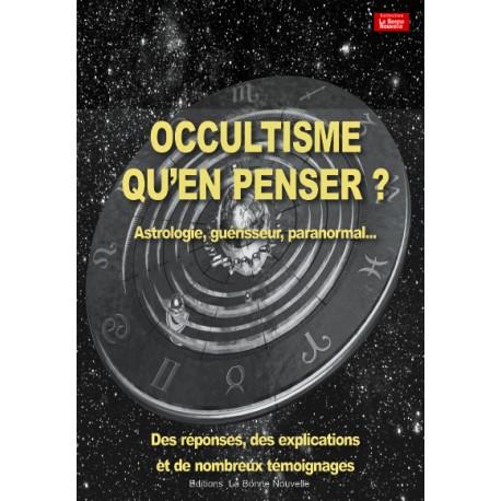 Occultisme qu'en penser ?