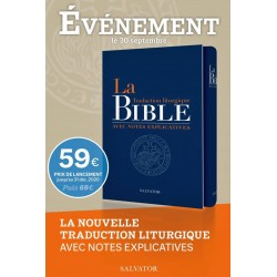 LA BIBLE TRADUCTION LITURGIQUE AVEC NOTES EXPLICATIVES