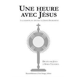 Une heure avec Jésus