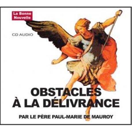CD audio : Obstacles à la délivrance