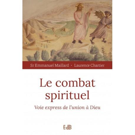 Le combat spirituel - Voie express