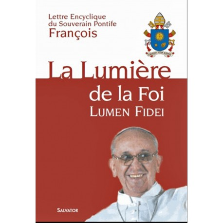 La lumière de la foi par le pape François