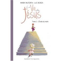 La vie de Jésus tome 1