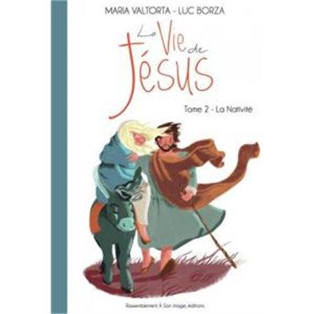 La vie de Jésus tome 2