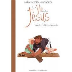 La vie de Jésus tome 3