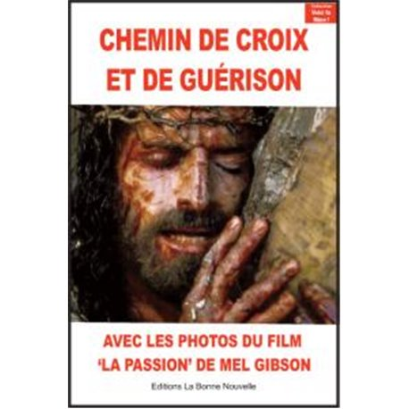 Chemin de Croix et de Guérison