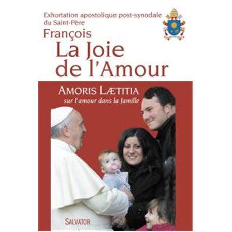 La joie de l'amour - Pape François
