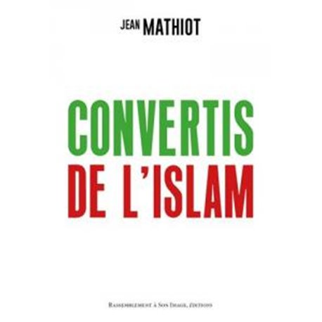 Convertis de l´Islam Jean MATHIOT