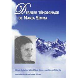 Derniers témoignages de Maria Simma Maria Simma et Nicky Eltz