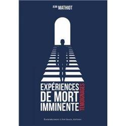 Expériences de mort imminente Jean MATHIOT