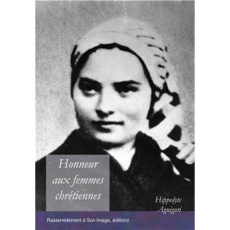 Honneur aux femmes chrétiennes Hippolyte AGNIGORI