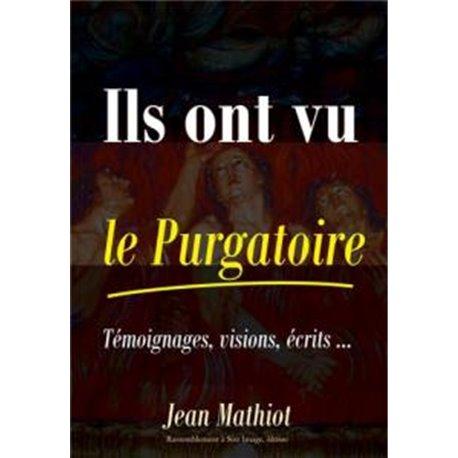 Ils ont vu le Purgatoire Jean MATHIOT