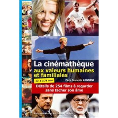 La cinémathèque aux valeurs humaines et familiales Père François ZANNINI