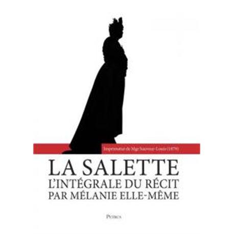 La Salette- l´intégrale du récit par Mélanie elle-même Société Saint-Augustin
