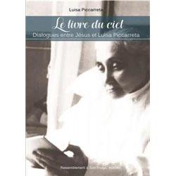 Le livre du Ciel - Dialogues entre Jésus et Luisa Piccarreta Luisa PICCARETTA