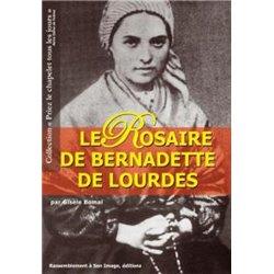 Le Rosaire de Bernadette de Lourdes Gisèle BOMAL