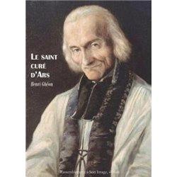 Le Saint Curé d´Ars GHEON HENRI