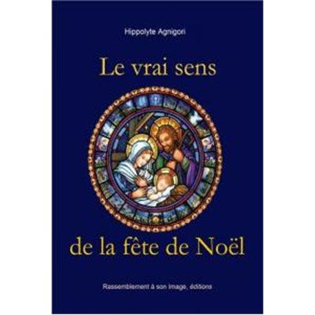 Le vrai sens de la fête de Noël Hippolyte AGNIGORI