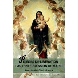 Prières de libération par l´intercession de Marie Hippolyte MUAKA LUSAVU