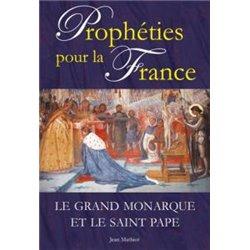 Prophéties pour la France Jean MATHIOT