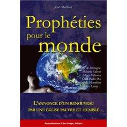 Prophéties pour le Monde Mathiot Jean