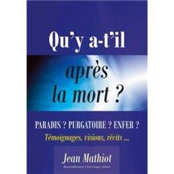 Qu´y a-t-il après la mort ? Jean MATHIOT