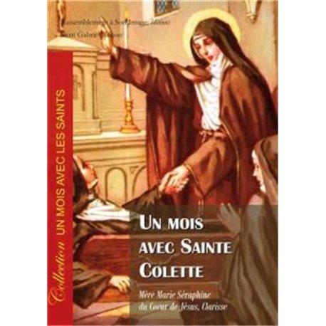 Un mois avec Sainte Colette Mère Marie Séraphine