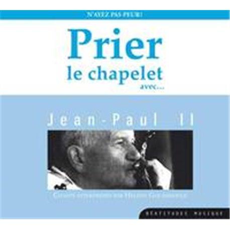 CD prier le chapelet avec Jean-Paul II