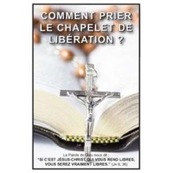 Carte-prière : Comment prier le chapelet de Libération ?