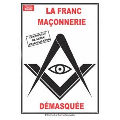Livret : La Franc-Maçonnerie démasquée