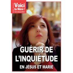 """Revue """"Guérir de l'inquiétude en Jésus et Marie"""" en téléchargement"""