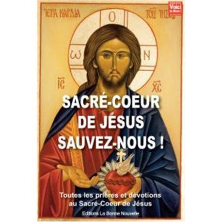 Livret : Sacré-Coeur sauvez nous !
