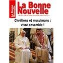 La Bonne Nouvelle : chrétiens et musulmans, vivre ensemble ! en téléchargement