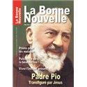 La Bonne Nouvelle sur Padre Pio en téléchargement
