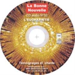 CD BN N°10 sur l'Eucharistie en téléchargement