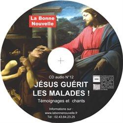 """CD audio """"Jésus guérit les malades !"""" en téléchargement"""