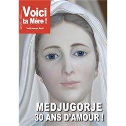 Voici ta Mère : Medjugorje 30 ans d'amour ! en téléchargement