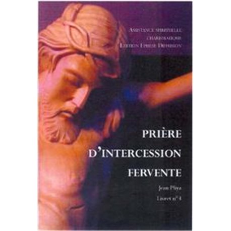 Prière d'intercession fervente