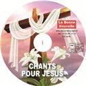 CD audio: chants pour Jésus en téléchargement