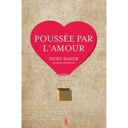 Poussée par l'Amour par Heidi Baker