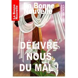 """La Bonne Nouvelle """"Délivre nous du Mal !"""" en téléchargement"""