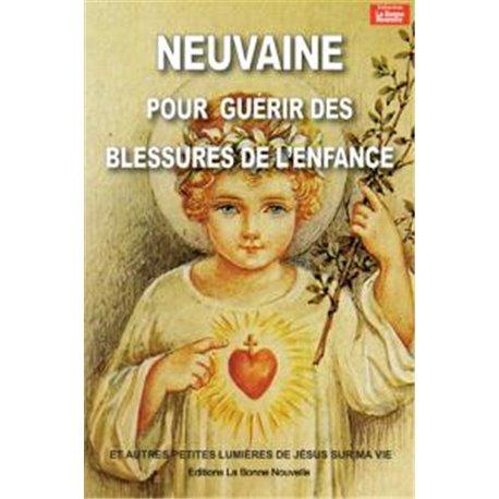 NEUVAINE POUR GUÉRIR  LES BLESSURES DE NOTRE ENFANCE en téléchargement