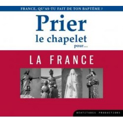 CD prier le chapelet pour la France